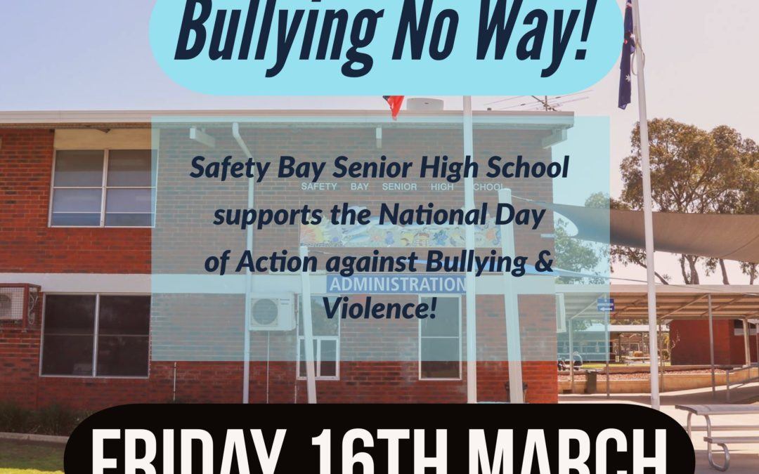 National Day of Action against Bullying and Violence Friday 16th March
